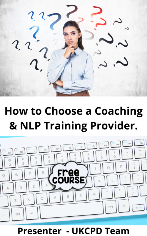 How to Choose a Coaching & NLP Training Provider