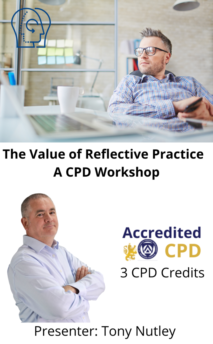 The Value of Reflective Practice